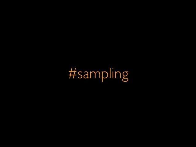 #sampling