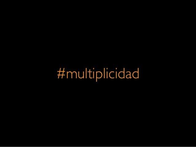 #multiplicidad