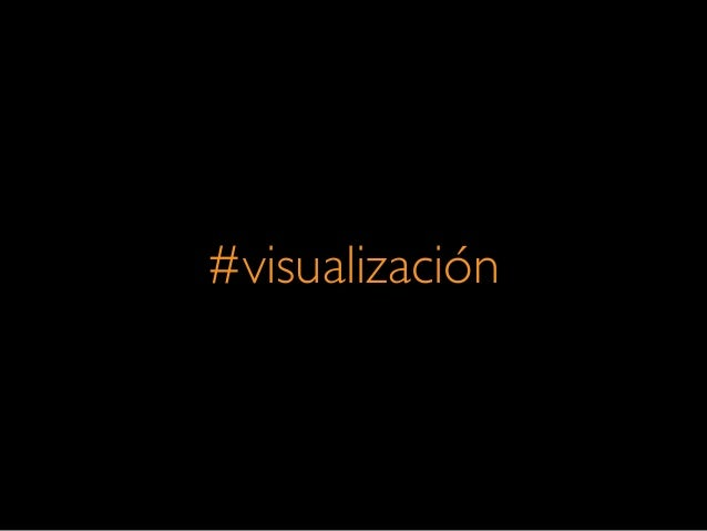 #visualización
