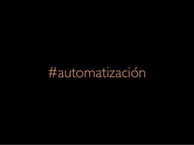 #automatización