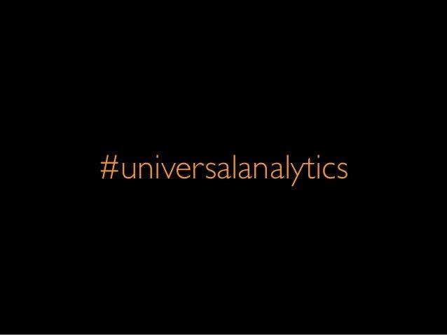 #universalanalytics