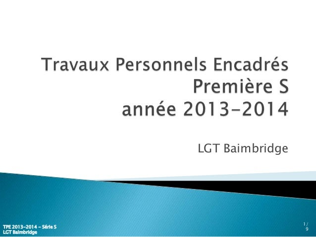 LGT Baimbridge 1/ 9 TPE 2013-2014 - Série S LGT Baimbridge