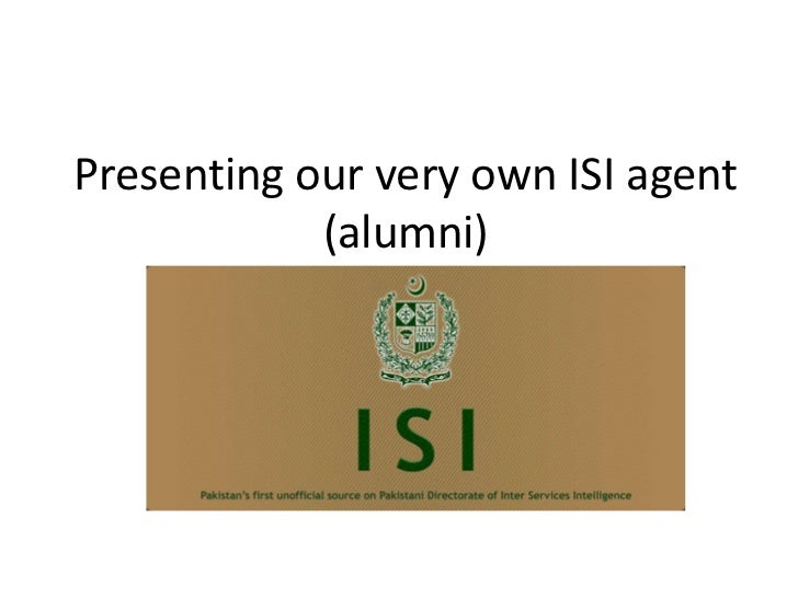 Presenting our very own ISI agent            (alumni)
