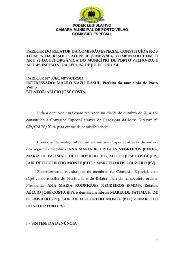 PODER LEGISLATIVO  CAMARA MUNICIPAL DE PORTO VELHO  COMISSÃO ESPECIAL  PARECER DO RELATOR DA COMISSÃO ESPECIAL CONSTITUÍDA...