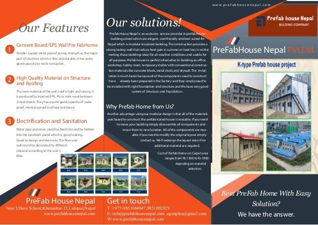 1 2 3 Best PreFab Home With Easy Solution? We have the answer. PreFabHouse Nepal Pvt.Ltd. w w w . p r e f a b h o u s e n ...