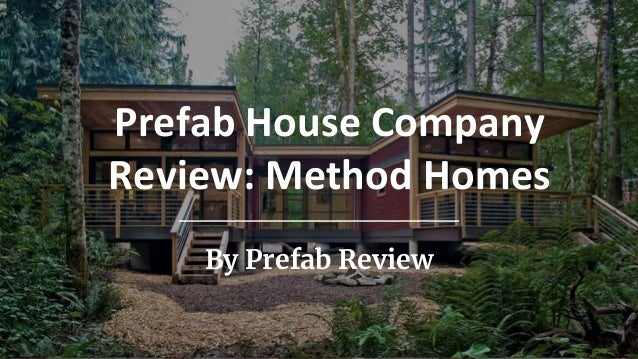 Method Homes Review - includes pricing and cost, photos, and more