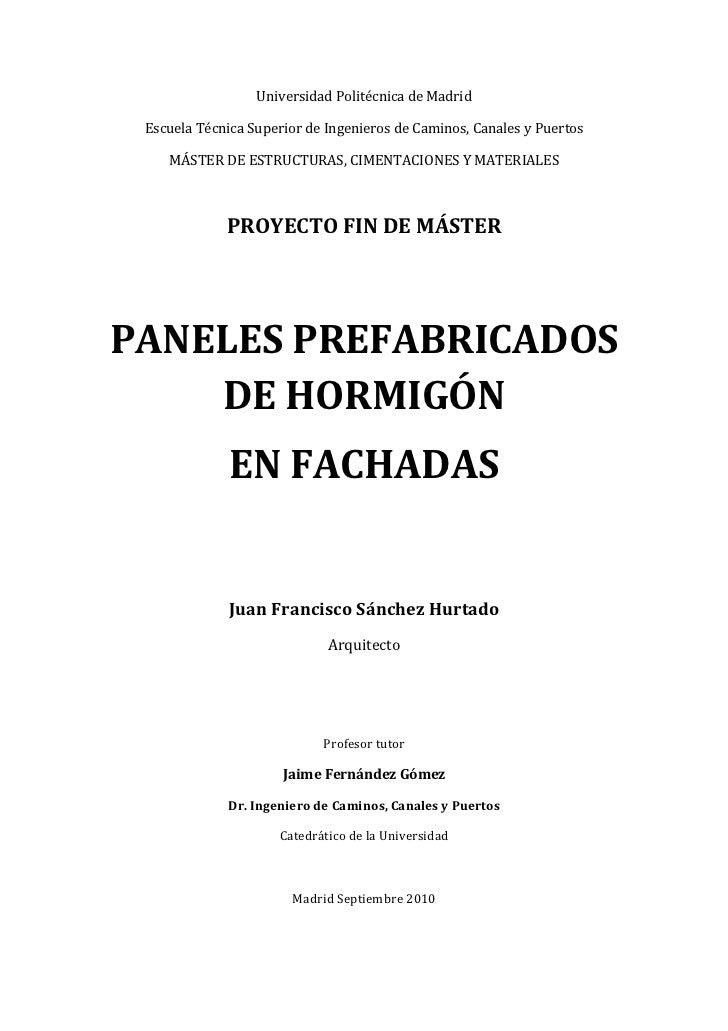 Universidad Politécnica de Madrid Escuela Técnica Superior de Ingenieros de Caminos, Canales y Puertos    MÁSTER DE ESTRUC...