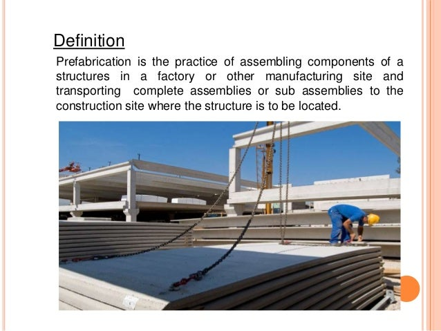 Introduction of prefabricated structures for Define prefabricated