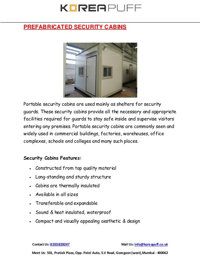 Pre fabricated security cabins