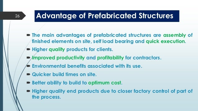 advantages of prefabricated structures