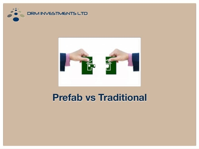 Prefab vs Traditional