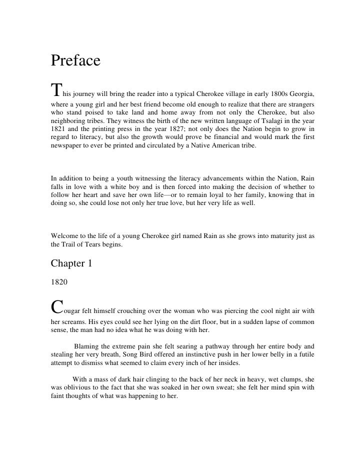 Preface<br />This journey will bring the reader into a typical Cherokee village in early 1800s Georgia, where a young girl...
