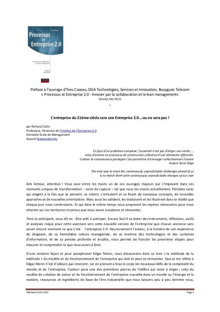 Préface à l'ouvrage d'Yves Caseau, DGA Technologies, Services et Innovation, Bouygues Telecom         « Processus et Entre...