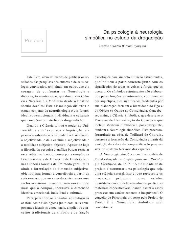 Da psicologia à neurologia                                               simbólica no estudo da drogadição   Prefácio     ...
