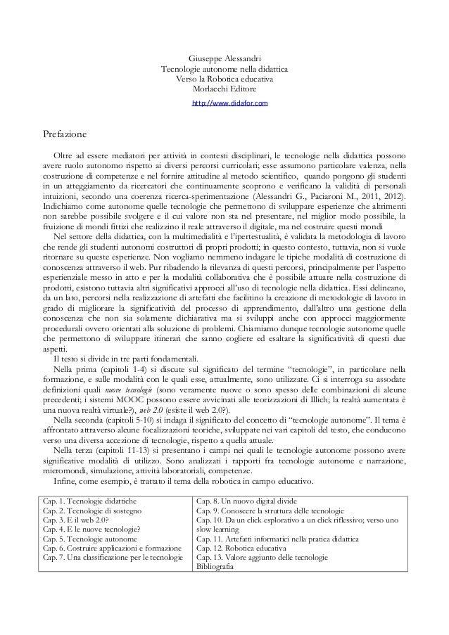 Giuseppe Alessandri Tecnologie autonome nella didattica Verso la Robotica educativa Morlacchi Editore Prefazione Oltre ad ...