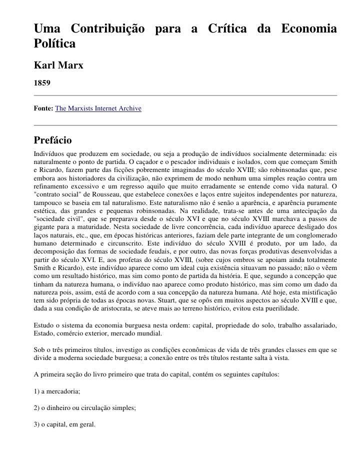 Uma Contribuição para a Crítica da EconomiaPolíticaKarl Marx1859Fonte: The Marxists Internet ArchivePrefácioIndivíduos que...