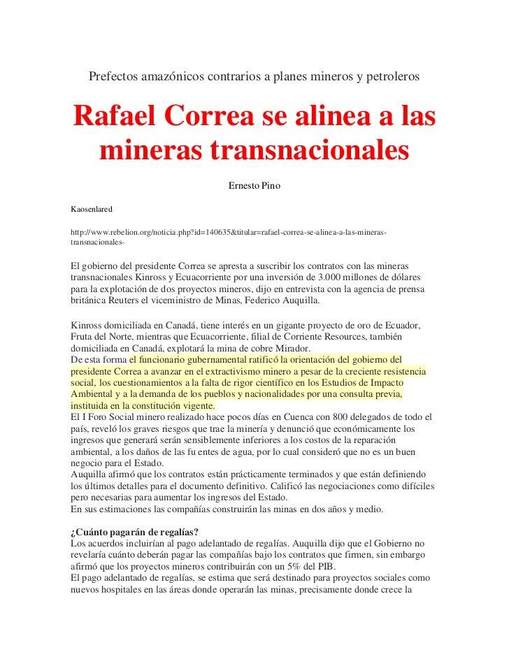 Prefectos amazónicos contrarios a planes mineros y petrolerosRafael Correa se alinea a las mineras transnacionales        ...