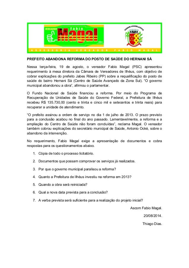 PREFEITO ABANDONA REFORMA DO POSTO DE SAÚDE DO HERNANI SÁ  Nessa terça-feira, 19 de agosto, o vereador Fabio Magal (PSC) a...