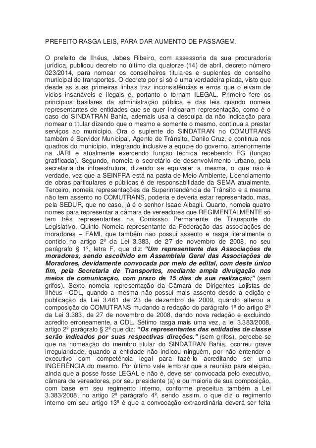 PREFEITO RASGA LEIS, PARA DAR AUMENTO DE PASSAGEM. O prefeito de Ilhéus, Jabes Ribeiro, com assessoria da sua procuradoria...