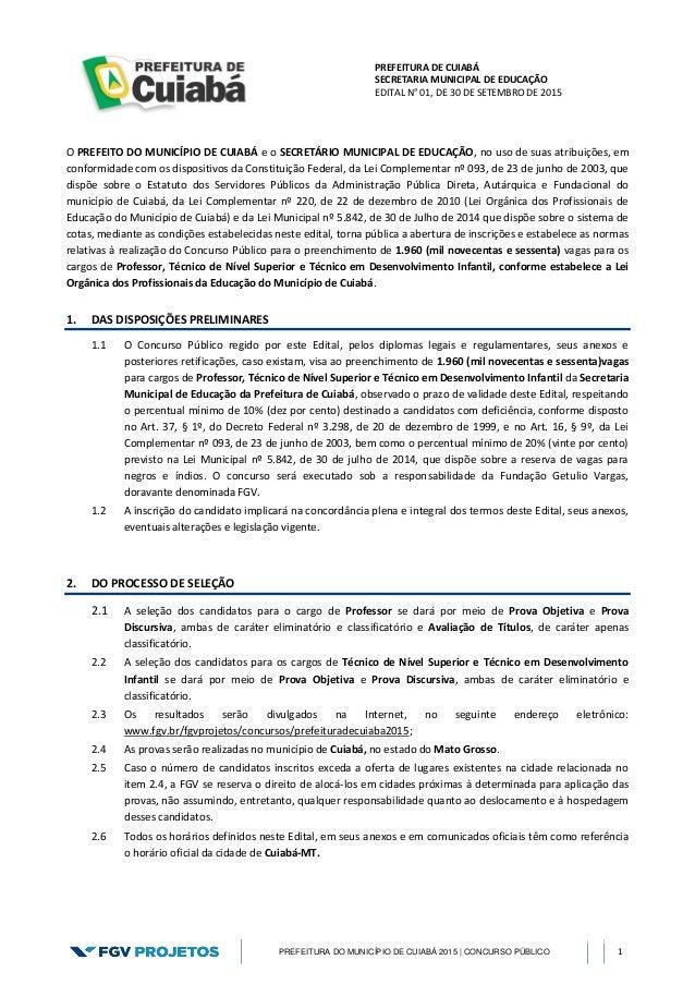 PREFEITURA DE CUIABÁ SECRETARIA MUNICIPAL DE EDUCAÇÃO EDITAL N° 01, DE 30 DE SETEMBRO DE 2015 PREFEITURA DO MUNICÍPIO DE C...