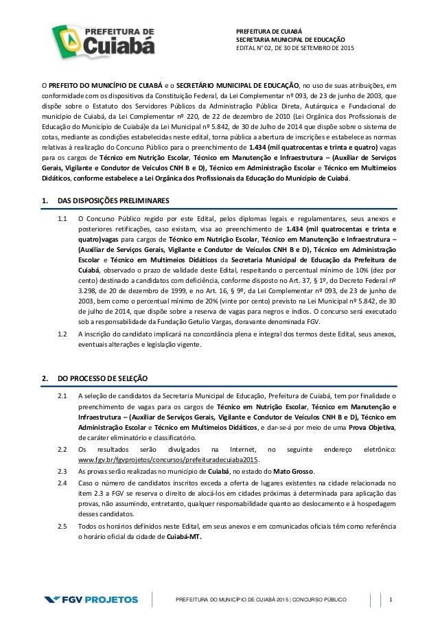 PREFEITURA DE CUIABÁ SECRETARIA MUNICIPAL DE EDUCAÇÃO EDITAL N° 02, DE 30 DE SETEMBRO DE 2015 PREFEITURA DO MUNICÍPIO DE C...