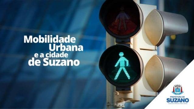 """Mobilidade j t Urbaí a_ """"  e a cidade¡ de Suzan,               l  i"""