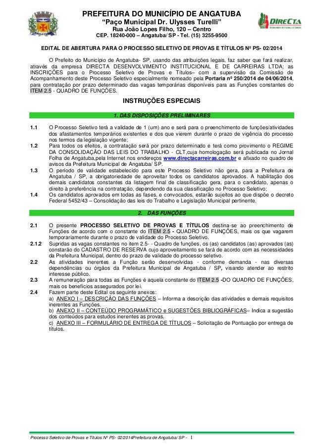 """PREFEITURA DO MUNICÍPIO DE ANGATUBA """"Paço Municipal Dr. Ulysses Turelli"""" Rua João Lopes Filho, 120 – Centro CEP. 18240-000..."""