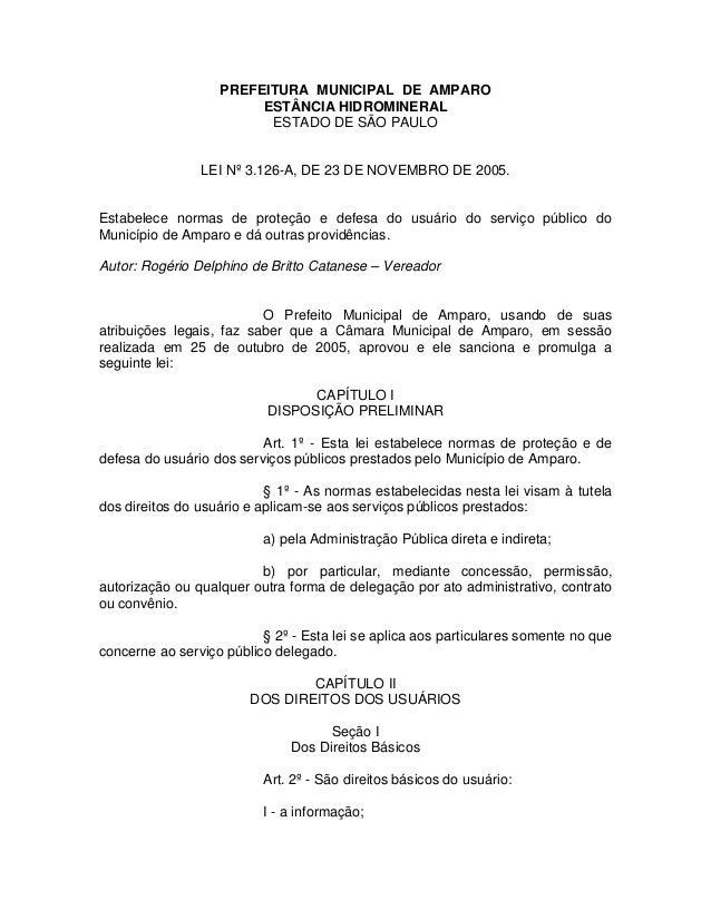 PREFEITURA MUNICIPAL DE AMPARO ESTÂNCIA HIDROMINERAL ESTADO DE SÃO PAULO LEI Nº 3.126-A, DE 23 DE NOVEMBRO DE 2005. Estabe...