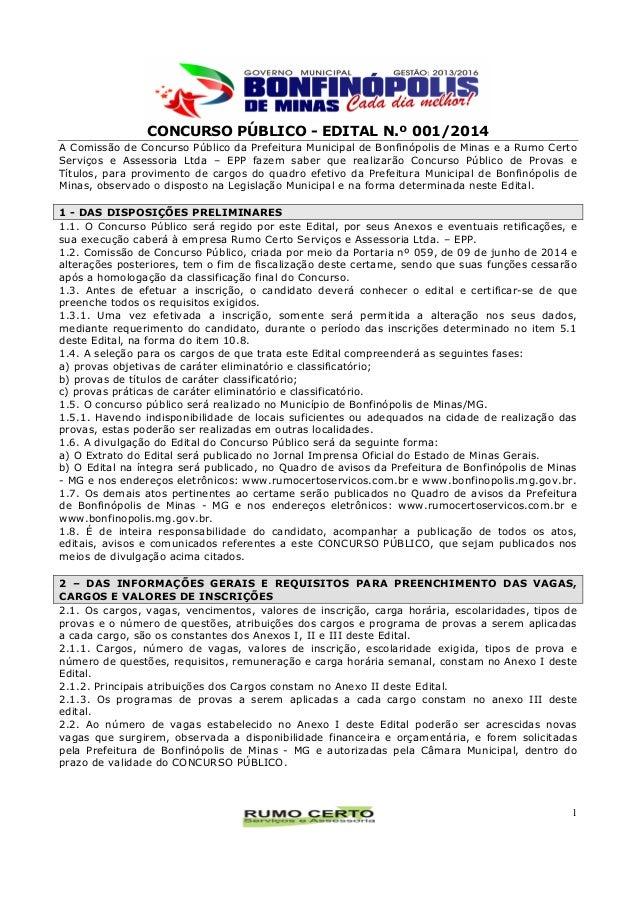 CONCURSO PÚBLICO - EDITAL N.º 001/2014 1 A Comissão de Concurso Público da Prefeitura Municipal de Bonfinópolis de Minas e...