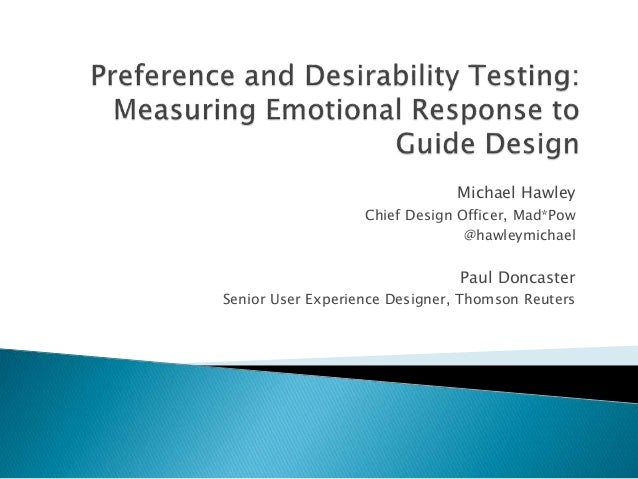Preference And Desirability Testing Measuring Emotional Response To