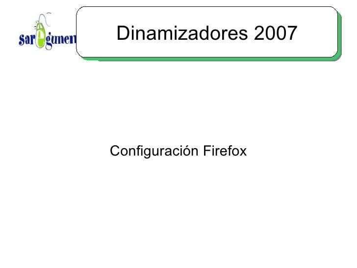 Dinamizadores 2007 Configuración Firefox