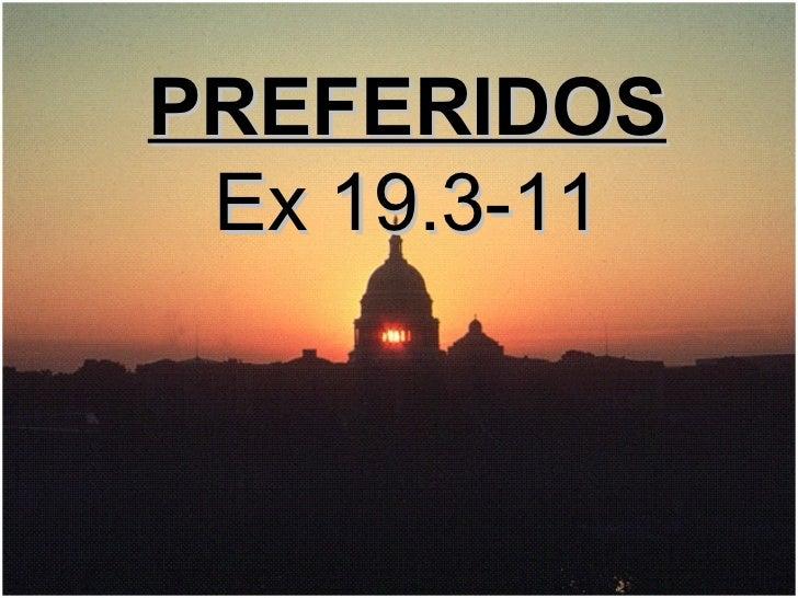PREFERIDOS Ex 19.3-11