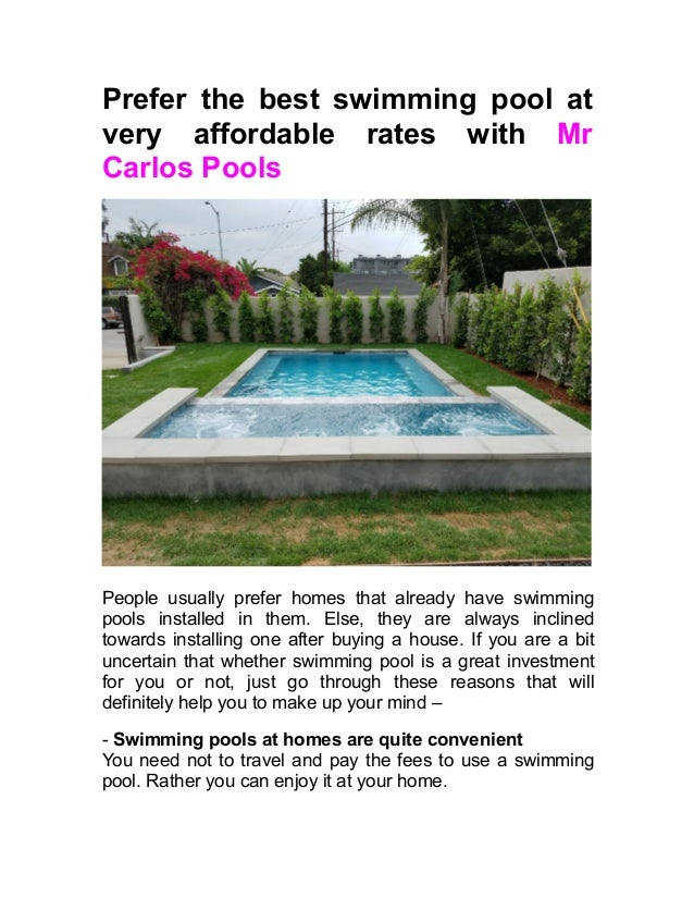 Prefer The Best Swimming Pool At Very Affordable Rates With Mr Carlos