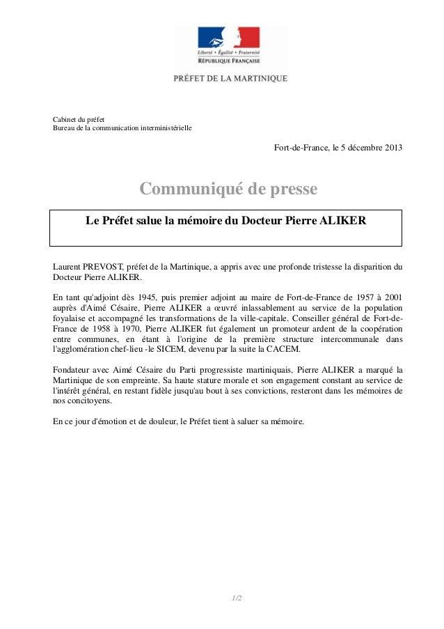 Cabinet du préfet Bureau de la communication interministérielle  Fort-de-France, le 5 décembre 2013  Communiqué de presse ...
