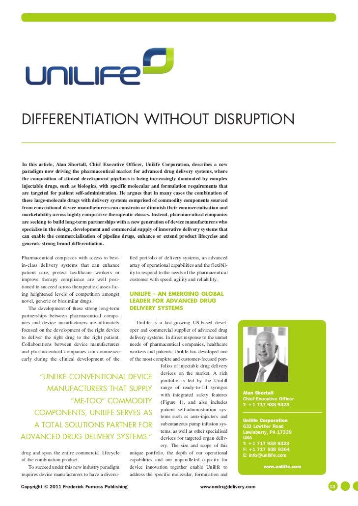 DIFFERENTIATION WITHOUT DISRUPTIONIn this article, Alan Shortall, Chief Executive Officer, Unilife Corporation, describes ...