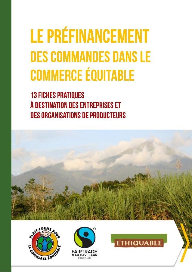 Cette publication est issue d'une étude commanditée en 2014 par la Plate-Forme pour le Commerce Equitable (PFCE), en parte...