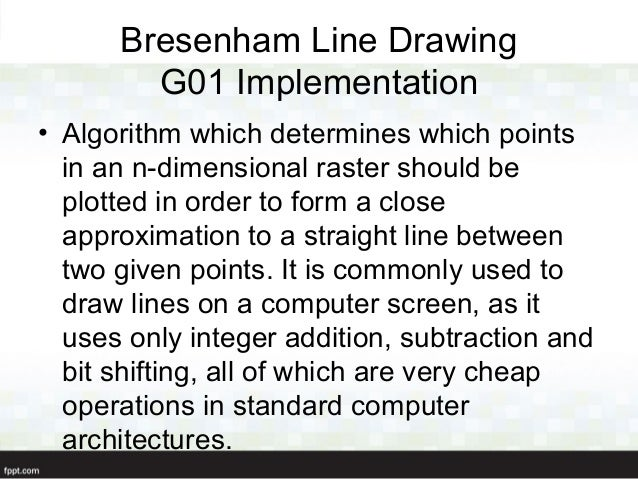 The Bresenham Line Drawing Algorithm : D plotter presentation