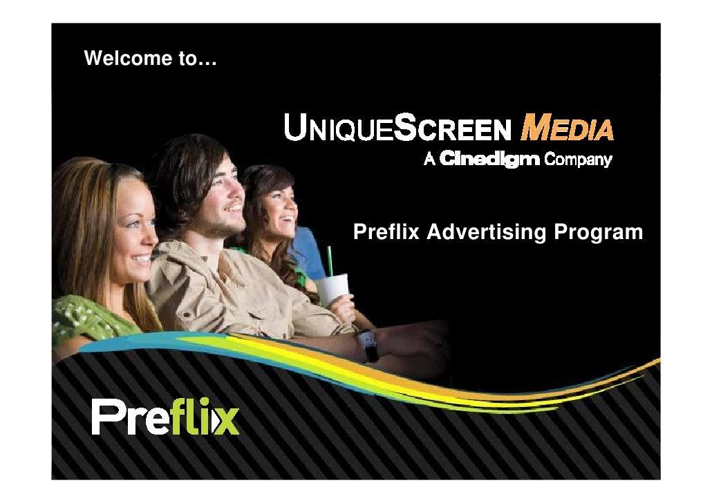 Welcome to…              Preflix Advertising Program