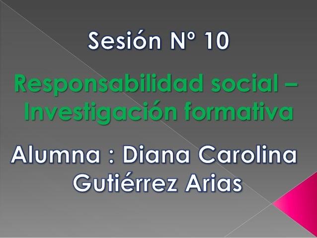 Responsabilidad social – Investigación formativa