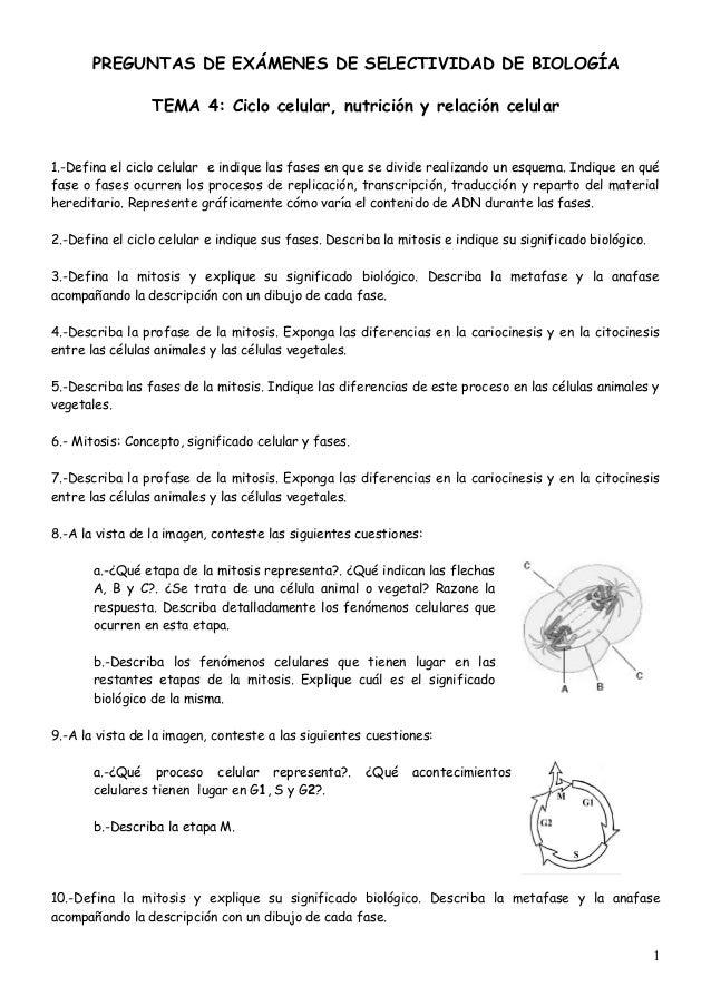 PREGUNTAS DE EXÁMENES DE SELECTIVIDAD DE BIOLOGÍA                 TEMA 4: Ciclo celular, nutrición y relación celular1.-De...
