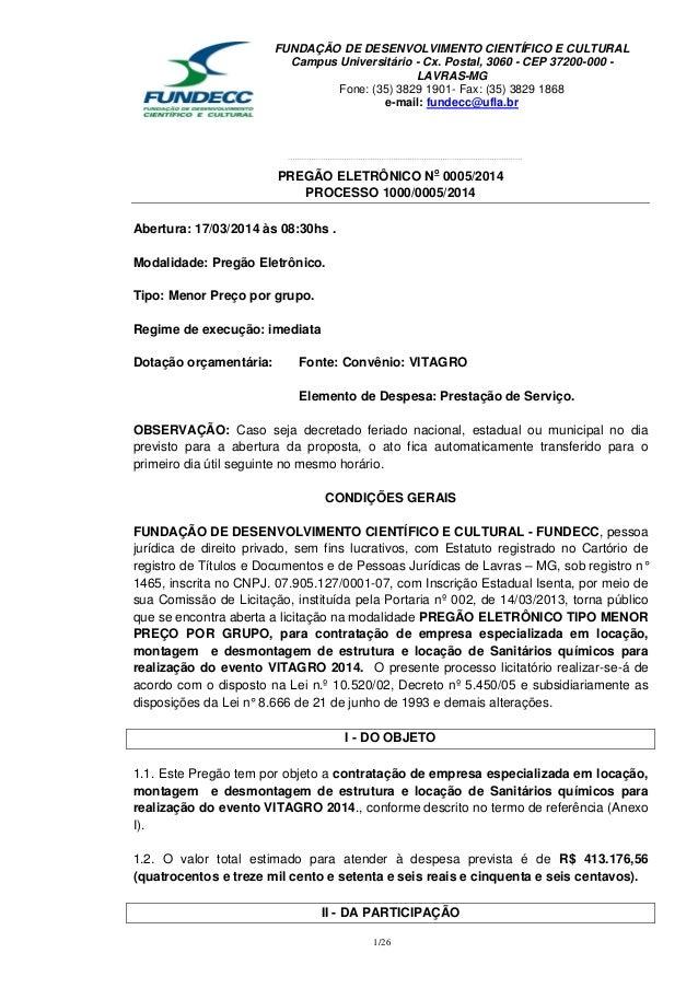 FUNDAÇÃO DE DESENVOLVIMENTO CIENTÍFICO E CULTURAL Campus Universitário - Cx. Postal, 3060 - CEP 37200-000 - LAVRAS-MG Fone...