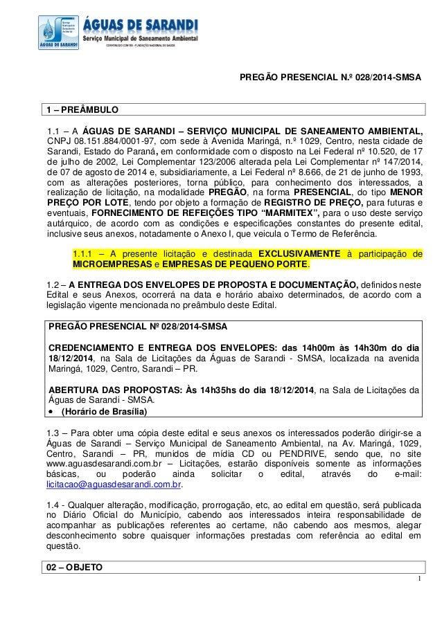 1 PREGÃO PRESENCIAL N.º 028/2014-SMSA 1 – PREÂMBULO 1.1 – A ÁGUAS DE SARANDI – SERVIÇO MUNICIPAL DE SANEAMENTO AMBIENTAL, ...