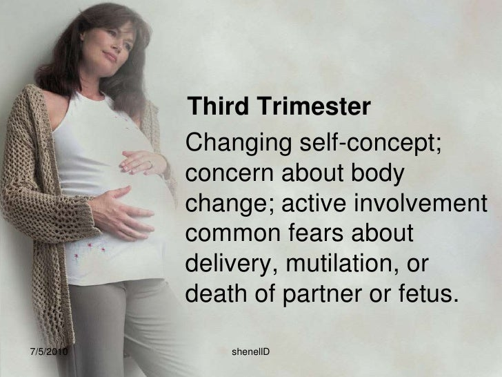 Second Trimester: <br />Acceptance of reality of pregnancy; increased awareness and interesting fetus; introversion and fe...