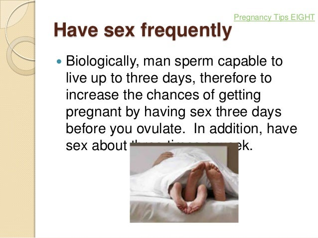 How To Get Pregnant By Having Sex