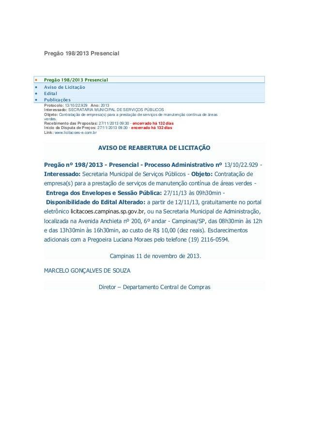 Pregão 198/2013 Presencial  Pregão 198/2013 Presencial  Aviso de Licitação  Edital  Publicações Protocolo: 13/10/22.92...