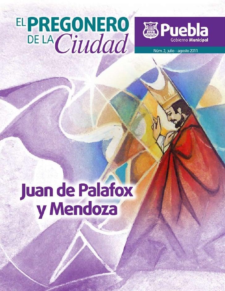 PRESENTACIÓNMaría de la Cruz Ríos YanesERASE UNA VEZ…  • La figura del obispo Juan de Palafox y Mendoza en dos memoriales...