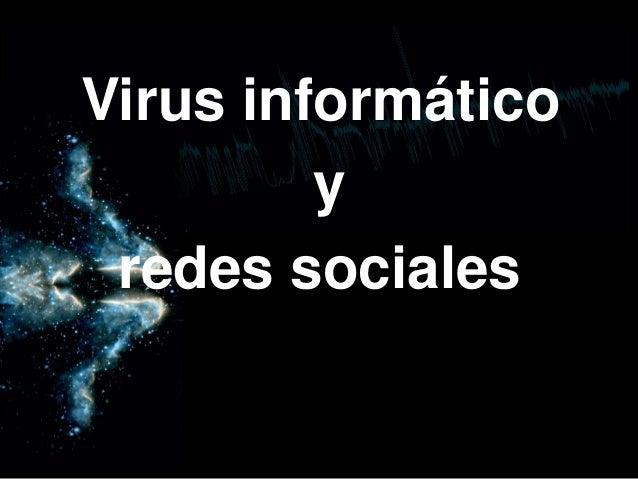 Virus informático y redes sociales