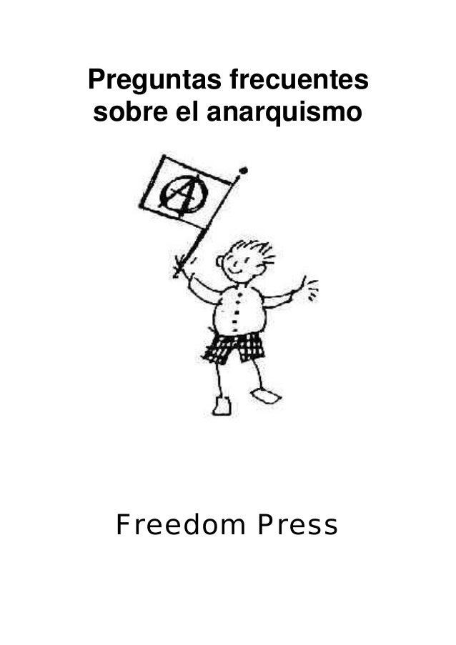 Preguntas frecuentes sobre el anarquismo  Freedom Press