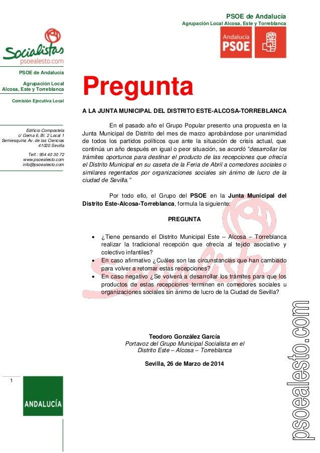 PSOE de Andalucía Agrupación Local Alcosa, Este y Torreblanca Comisión Ejecutiva Local Edificio Compostela c/ Gema 6, Bl. ...