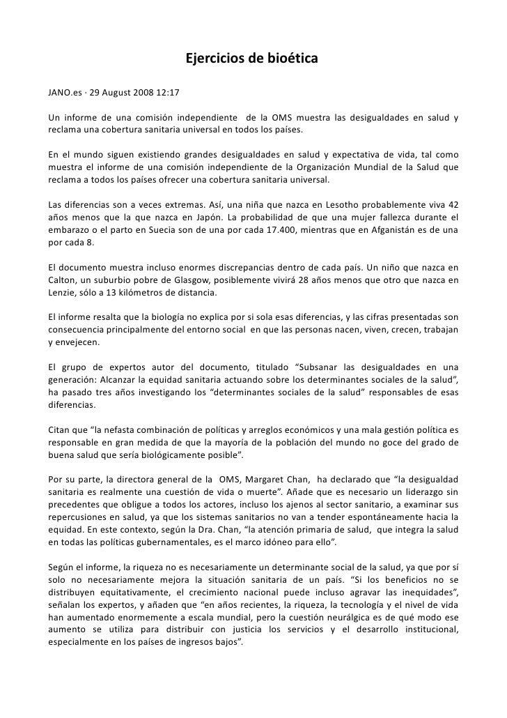 Ejercicios de bioéticaJANO.es · 29 August 2008 12:17Un informe de una comisión independiente de la OMS muestra las desigua...